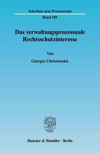 Cover: Das verwaltungsprozessuale Rechtsschutzinteresse