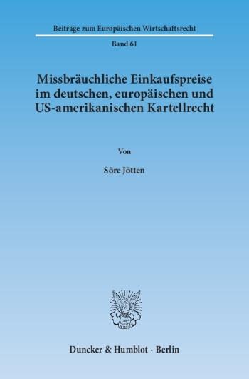 Cover: Missbräuchliche Einkaufspreise im deutschen, europäischen und US-amerikanischen Kartellrecht