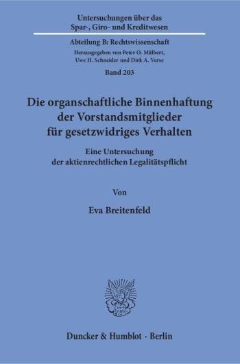 Cover: Die organschaftliche Binnenhaftung der Vorstandsmitglieder für gesetzwidriges Verhalten