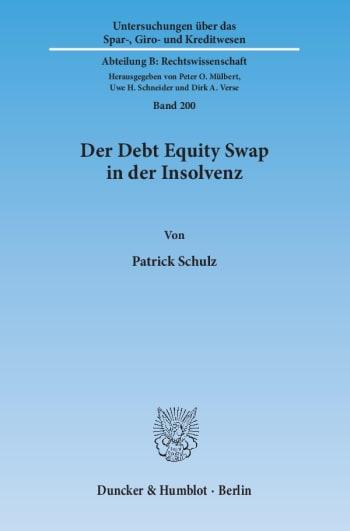Cover: Der Debt Equity Swap in der Insolvenz