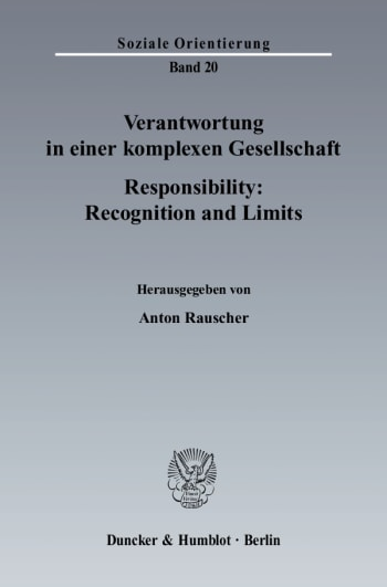 Cover: Verantwortung in einer komplexen Gesellschaft / Responsibility: Recognition and Limits
