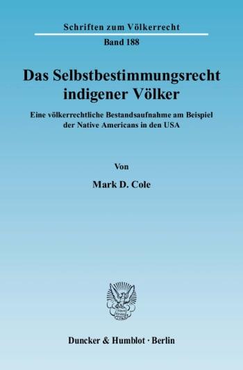 Cover: Das Selbstbestimmungsrecht indigener Völker
