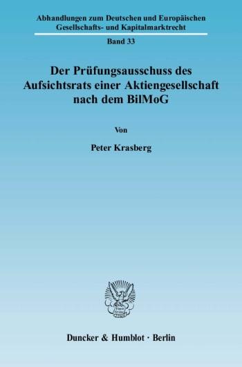 Cover: Der Prüfungsausschuss des Aufsichtsrats einer Aktiengesellschaft nach dem BilMoG
