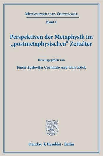 Cover: Perspektiven der Metaphysik im »postmetaphysischen« Zeitalter