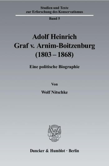 Cover: Adolf Heinrich Graf v. Arnim-Boitzenburg (1803–1868)