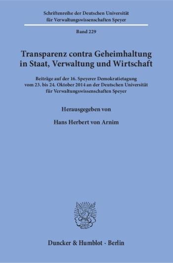 Cover: Transparenz contra Geheimhaltung in Staat, Verwaltung und Wirtschaft