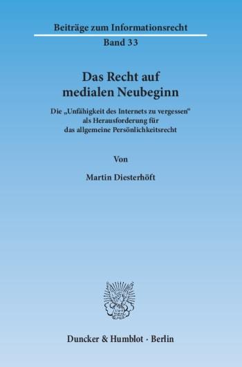 Cover: Das Recht auf medialen Neubeginn