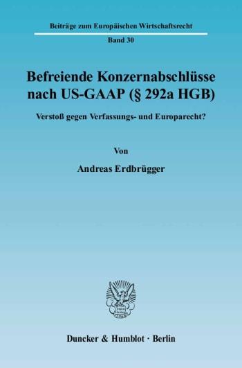 Cover: Befreiende Konzernabschlüsse nach US-GAAP (§ 292a HGB)