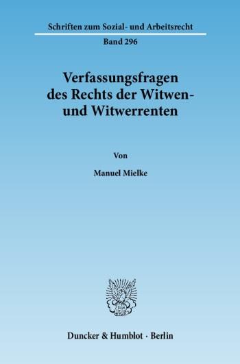 Cover: Verfassungsfragen des Rechts der Witwen- und Witwerrenten