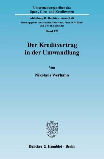 Cover: Der Kreditvertrag in der Umwandlung