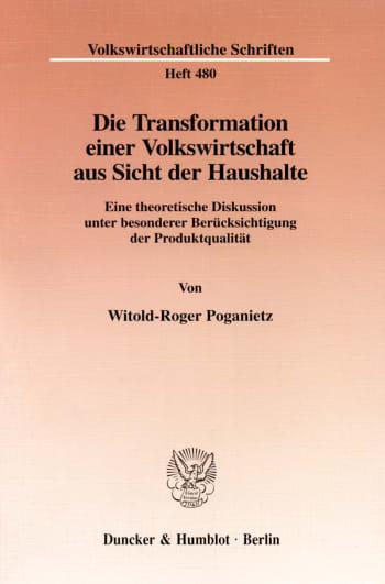 Cover: Die Transformation einer Volkswirtschaft aus Sicht der Haushalte