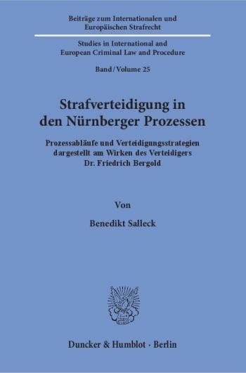 Cover: Strafverteidigung in den Nürnberger Prozessen