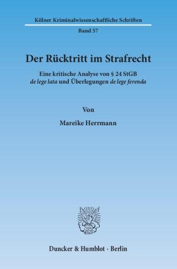 Cover: Der Rücktritt im Strafrecht