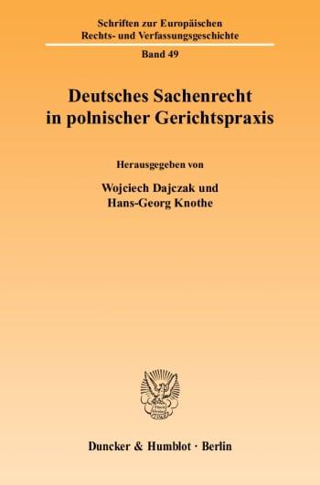 Cover: Deutsches Sachenrecht in polnischer Gerichtspraxis