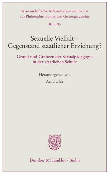 Cover: Sexuelle Vielfalt – Gegenstand staatlicher Erziehung?