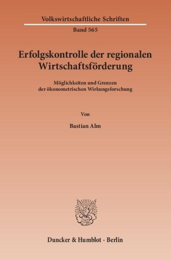 Cover: Erfolgskontrolle der regionalen Wirtschaftsförderung