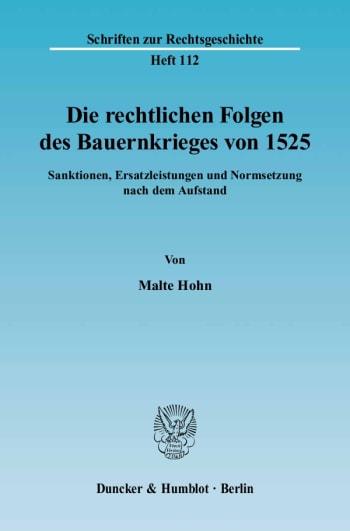 Cover: Die rechtlichen Folgen des Bauernkrieges von 1525