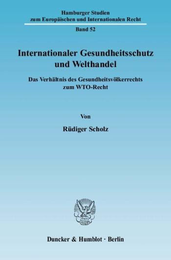 Cover: Internationaler Gesundheitsschutz und Welthandel