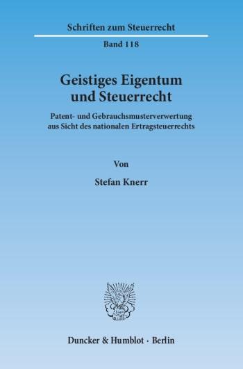 Cover: Geistiges Eigentum und Steuerrecht