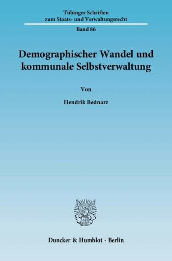 Cover: Demographischer Wandel und kommunale Selbstverwaltung