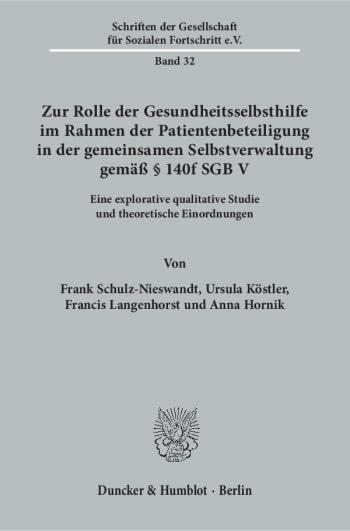 Cover: Zur Rolle der Gesundheitsselbsthilfe im Rahmen der Patientenbeteiligung in der gemeinsamen Selbstverwaltung gemäß § 140f SGB V