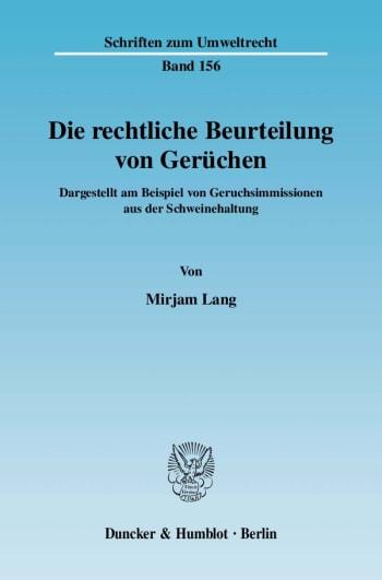 Cover: Die rechtliche Beurteilung von Gerüchen