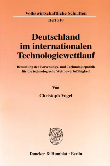 Cover: Deutschland im internationalen Technologiewettlauf