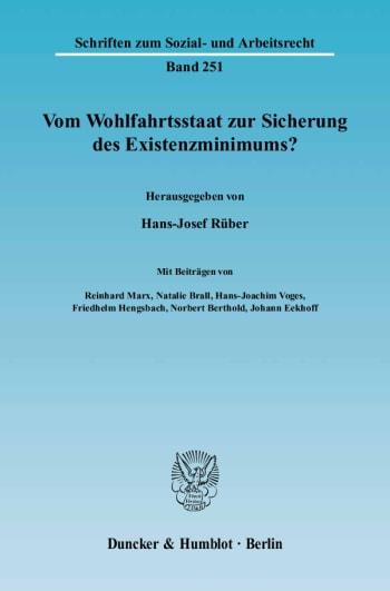Cover: Vom Wohlfahrtsstaat zur Sicherung des Existenzminimums?