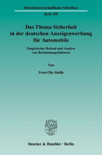Cover: Das Thema Sicherheit in der deutschen Anzeigenwerbung für Automobile