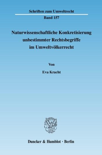 Cover: Naturwissenschaftliche Konkretisierung unbestimmter Rechtsbegriffe im Umweltvölkerrecht