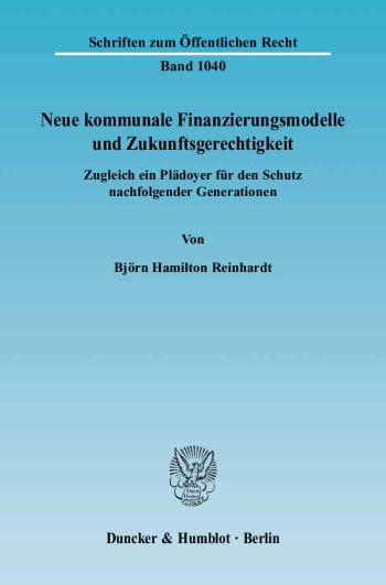 Cover: Neue kommunale Finanzierungsmodelle und Zukunftsgerechtigkeit
