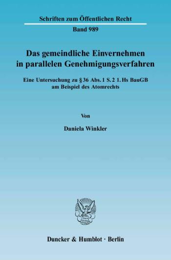 Cover: Das gemeindliche Einvernehmen in parallelen Genehmigungsverfahren
