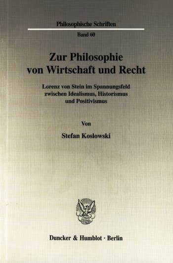 Cover: Zur Philosophie von Wirtschaft und Recht