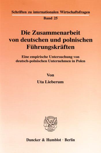 Cover: Die Zusammenarbeit von deutschen und polnischen Führungskräften
