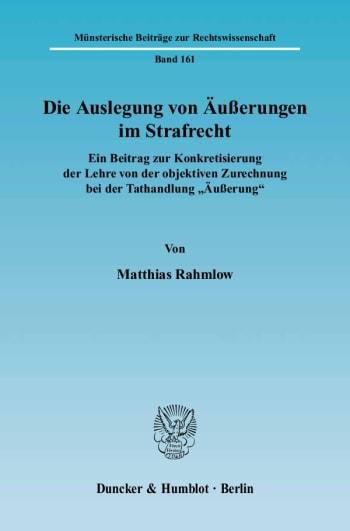 Cover: Die Auslegung von Äußerungen im Strafrecht