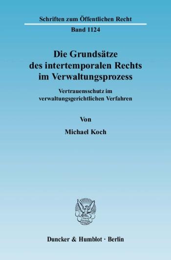 Cover: Die Grundsätze des intertemporalen Rechts im Verwaltungsprozess