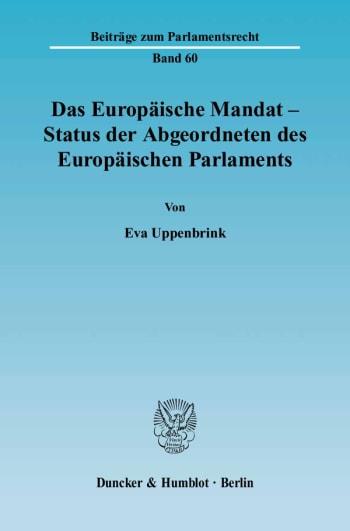 Cover: Das Europäische Mandat - Status der Abgeordneten des Europäischen Parlaments