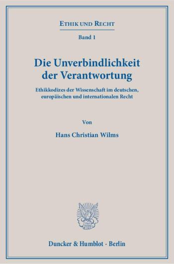 Cover: Die Unverbindlichkeit der Verantwortung