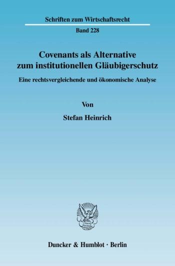 Cover: Covenants als Alternative zum institutionellen Gläubigerschutz