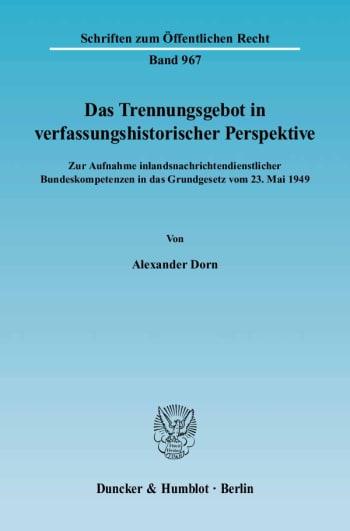 Cover: Das Trennungsgebot in verfassungshistorischer Perspektive