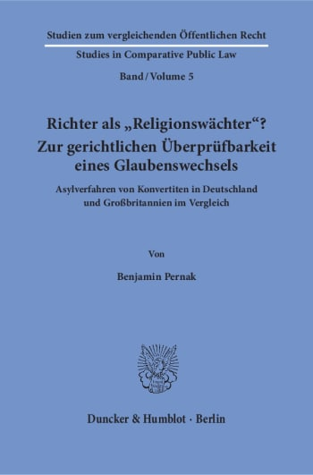 Cover: Richter als »Religionswächter«? Zur gerichtlichen Überprüfbarkeit eines Glaubenswechsels