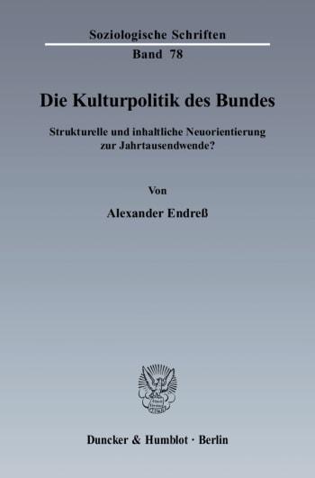 Cover: Die Kulturpolitik des Bundes