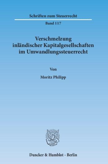 Cover: Verschmelzung inländischer Kapitalgesellschaften im Umwandlungssteuerrecht