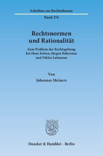 Cover: Rechtsnormen und Rationalität