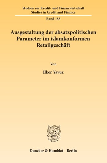 Cover: Ausgestaltung der absatzpolitischen Parameter im islamkonformen Retailgeschäft