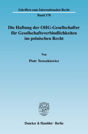Cover: Die Haftung der OHG-Gesellschafter für Gesellschaftsverbindlichkeiten im polnischen Recht