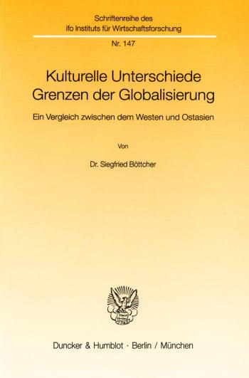 Cover: Kulturelle Unterschiede - Grenzen der Globalisierung