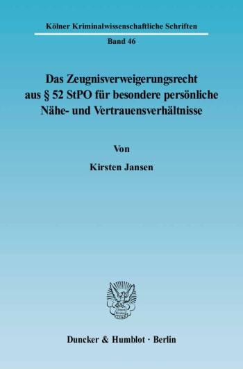 Cover: Das Zeugnisverweigerungsrecht aus § 52 StPO für besondere persönliche Nähe- und Vertrauensverhältnisse