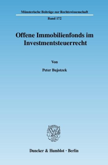 Cover: Offene Immobilienfonds im Investmentsteuerrecht