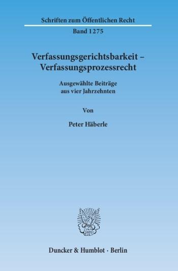 Cover: Verfassungsgerichtsbarkeit – Verfassungsprozessrecht